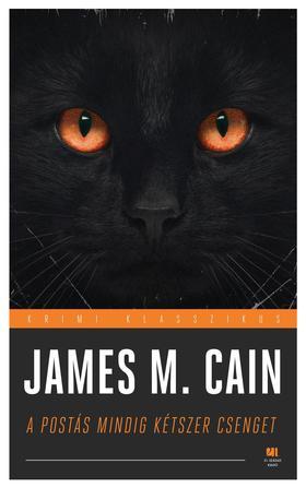James M. Cain - A postás mindig kétszer csenget ***