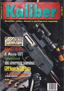 Kalmár Zoltán - Kaliber 1999. március [antikvár]