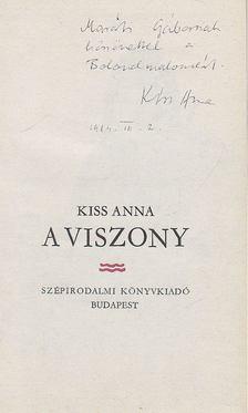 KISS ANNA - A viszony (dedikált) [antikvár]