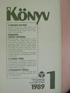 Bencsik Gábor - A Könyv 1989/1. [antikvár]