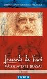 CSORBA F. LÁSZLÓ - Ízelítő a polihisztor életművéből - Leonardo da Vinci válogatott írásai [eKönyv: epub, mobi]