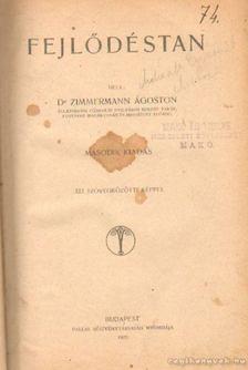 Dr. Zimmermann Ágoston - Fejlődéstan [antikvár]