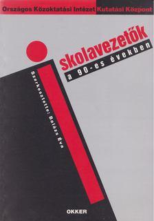 Balázs Éva - Iskolavezetők a 90-es években [antikvár]