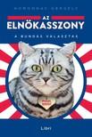 Homonnay Gergely - Az elnökasszony - A bundás választás [eKönyv: epub, mobi]