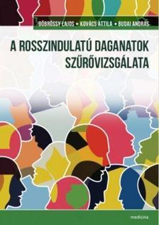 Döbrőssy L.-Kovács A.-Budai A. - A rosszindulatú daganatok szűrővizsgálata