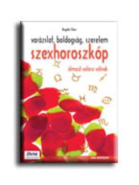 Bogdán Tibor - SZEXHOROSZKÓP - VARÁZSLAT, BOLDOGSÁG, SZERELEM