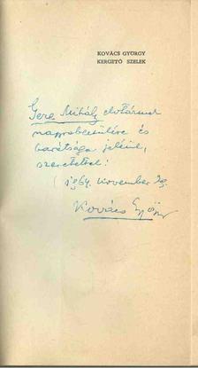 Kovács György - Kergető szelek (dedikált) [antikvár]
