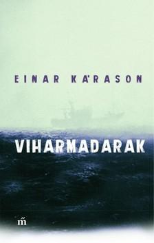 Kárason, Einar - Viharmadarak [eKönyv: epub, mobi]