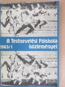 Bánki Ferenc - A Testnevelési Főiskola közleményei 1983/1. [antikvár]