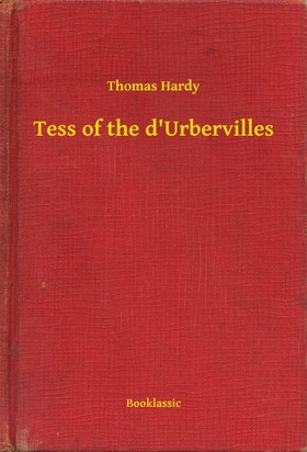 Thomas Hardy - Tess of the d Urbervilles [eKönyv: epub, mobi]