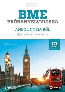 Együd Györgyi - BME próbanyelvvizsga angol nyelvből - 8 felsőfokú feladatsor - C1 szint (CD melléklettel)