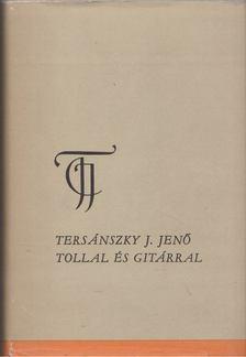 Tersánszky J. Jenő - Tollal és gitárral [antikvár]