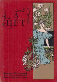 Fábri Anna, Steinert Ágota - A Hét (1900-1907) [antikvár]