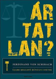 Ferdinand von Schirach - Ártatlan? [antikvár]