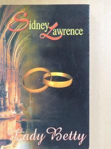 Sidney Lawrence - Lady Betty [antikvár]