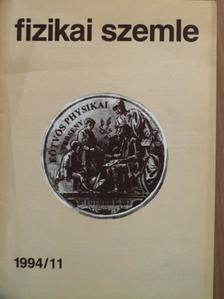 Berkes József - Fizikai Szemle 1994. november [antikvár]