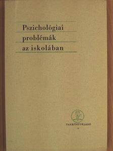 Bartha Lajos - Pszichológiai problémák az iskolában [antikvár]