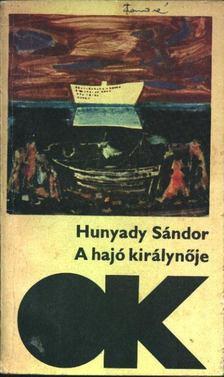 Hunyady Sándor - A hajó királynője - Téli sport [antikvár]