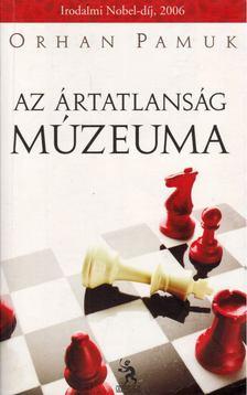 Orhan Pamuk - Az Ártatlanság Múzeuma [antikvár]