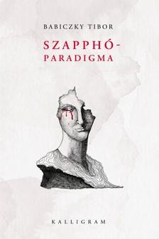 Babiczky Tibor - Szapphó-paradigma