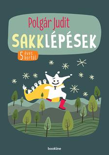 Polgár Judit - Sakklépések - 5 éves kortól