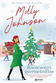 Milly Johnson - Karácsonyi gyermekáldás