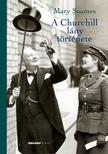 Mary Soames - A Churchill lány története