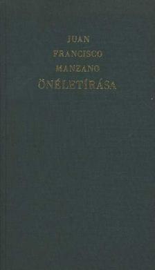 Francisco, Juan - Juan Francisco Manzano önéletírása [antikvár]