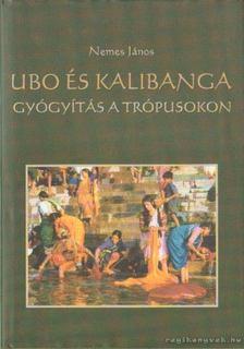 Nemes János - Ubo és Kalibanga [antikvár]