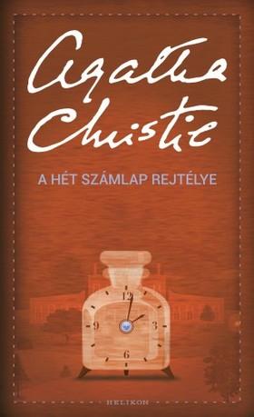 Agatha Christie - A Hét Számlap rejtélye [eKönyv: epub, mobi]