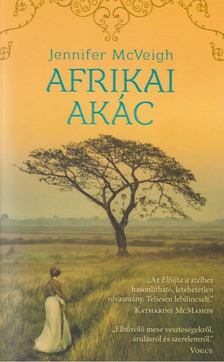 Jennifer McVeigh - Afrikai akác [antikvár]