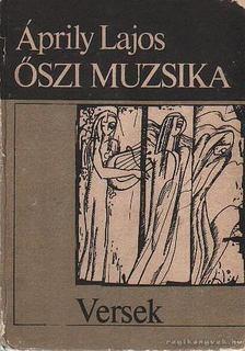 Áprily Lajos - Őszi muzsika [antikvár]
