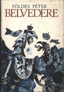 Földes Péter - Belvedere [antikvár]
