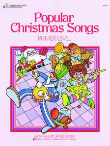 POPULAR CHRISTMAS SONGS. PRIMER LEVEL