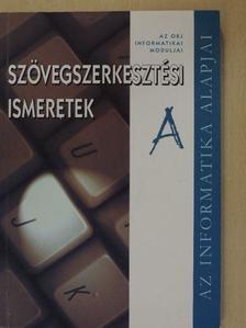 """Kiss Csaba - Szövegszerkesztési ismeretek """"A"""" [antikvár]"""