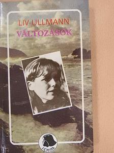 Liv Ullmann - Változások [antikvár]