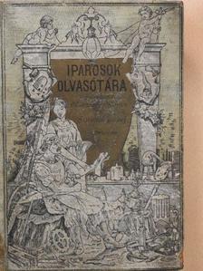 Benedek Elek - Iparosok olvasótára 1896/1-10. [antikvár]