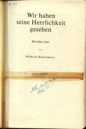 Hünermann, Wilhelm - Wir haben seine Herlichkeit gesehen [antikvár]