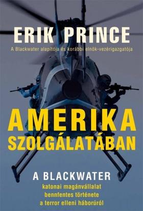 Eric Prince - Amerika szolgálatában [eKönyv: epub, mobi]