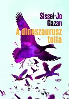 Sissel- Jo Gazan - A dinoszaurusz tolla [eKönyv: epub, mobi]
