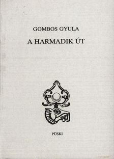 Gömbös Gyula - A harmadik út [antikvár]