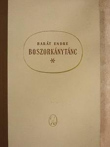 Barát Endre - Boszorkánytánc [antikvár]