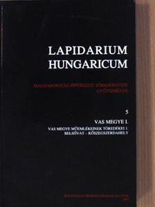 B. Benkhard Lilla - Lapidarium Hungaricum 5. [antikvár]