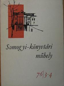 Bátyai Jenő - Somogyi-könyvtári műhely 76/3-4 [antikvár]