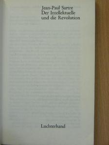 Jean-Paul Sartre - Der Intellektuelle und die Revolution [antikvár]