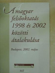 Csekei László - A magyar felsőoktatás 1998 és 2002 közötti átalakulása [antikvár]