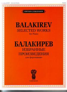 BALAKIREV - SELECTED WORKS FOR PIANO