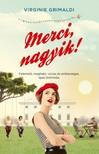 Virginie Grimaldi - Merci, nagyik! [eKönyv: epub, mobi]