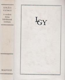 Lukács György - A modern dráma fejlődésének története [antikvár]