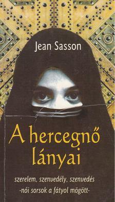 Jean Sasson - A hercegnő lányai [antikvár]